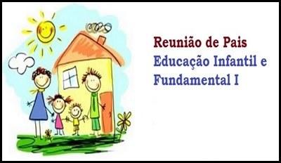 1ª reunião de pais da Educação Infantil e Fundamental I