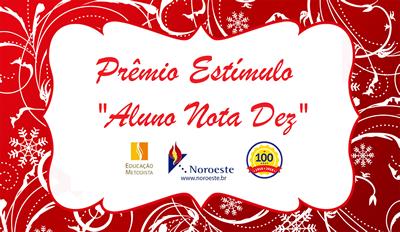 """Alunas do Noroeste participam da entrega do Prêmio Estímulo """"Aluno Nota Dez"""""""