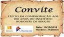 CONVITE -  CULTO EM COMEMORAÇÃO AOS 100 ANOS DO INSTITUTO NOROESTE DE BIRIGUI