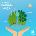 """Dia Mundial da Água – """"As águas residuais"""""""