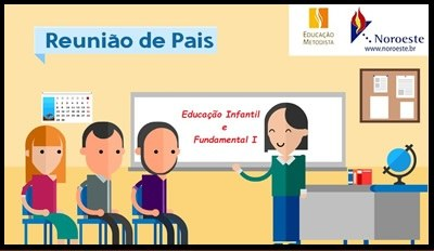 Reunião de Pais - Ed. Infantil e Fund. I