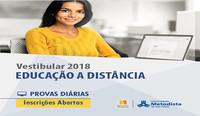 Vestibular 2018 - Universidade Metodista de São Paulo - EAD